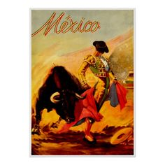 Mexico Bull Fighter ~ Vintage Travel Poster