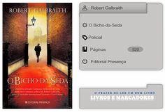 Livros e marcadores: O Bicho-da-Seda de Robert Galbraith