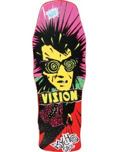 Kinda cheesy now, but this was my fav at one point! Loved the deck shape and it was totally psycho, dude!