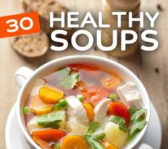 Great list of healthy soups that are easy to make and soul satisfying.