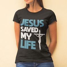 Jesus saved my life christian t shirts makes a perfect Father's day gifts or Mother's day christian gifts for mother, gifts for father, gifts for grandmother, gifts for grandfather and someone you love! Relationship Bible Quotes, God Quotes About Life, Bible Quotes About Faith, Faith Quotes, Christian Gifts, Christian Women, Christian Living, Christian Faith, Guidance Quotes