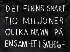 By: Jesper waldersten #citat #svenska #ensam