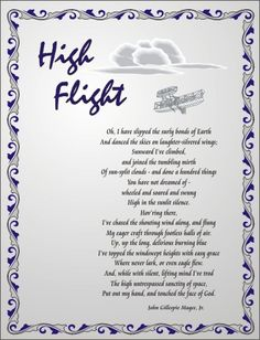 """Air Force poem """"High Flight"""".    My husband was a career AF  Officer .. We are still and always will a USAF family... We will always support our troops.. God Bless them."""