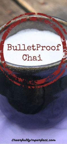 Healthier ingredients and cheaper than starbucks…bulletproof chai
