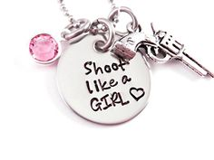 Shoot Like A Girl Hunting Hand Stamped