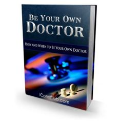 Be Your Own Doctor PDF eBook ebooks with Master Resell Rights e book free Ship Family Doctors, Chapter One, Private Label, Live Long, Diet And Nutrition, Insomnia, Thought Provoking, Need To Know, Improve Yourself