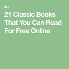 21 Classic Books That You Can Read For Free Online