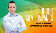 The Best MLM Companies That Virtually Guarantee Success