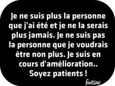 Soyez patients !