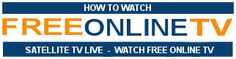 How to Watch FreeOnlineTV