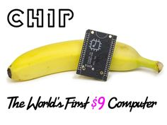 Chip: The World's first $9 computer