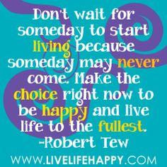 Don't wait to start living! - https://www.facebook.com/LLFitnessHealth