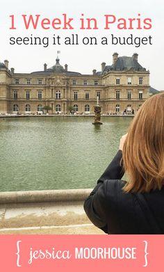 Useful Paris money-saving tips! (One week in Paris on a budget.)