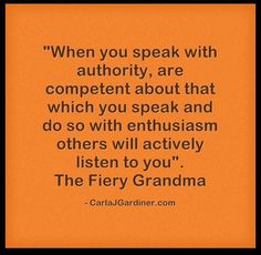 Speak with Authority When You are Talking to Others