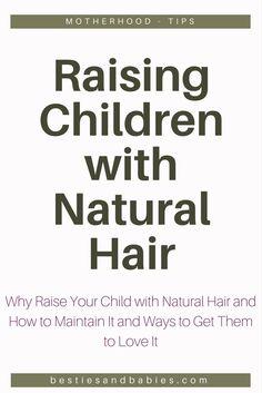 Raising Children with Natural Hair