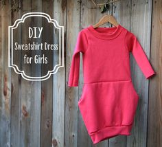 Sweatshirt Dress for Girls - 25 Clothing DIYs for Babies and Kids. really good long sleeve top too