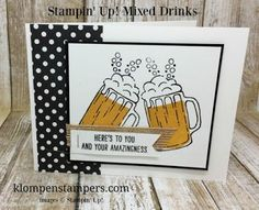 Stampin' Up! Mixed Drinks stamp set. So fun to create all different drinks with it!