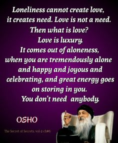 Osho Quotes On Life, Yoga Quotes, Wisdom Quotes, Quotes To Live By, Motivational Quotes, Inspirational Quotes, Mindset Quotes, Buddhist Quotes, Qoutes About Love