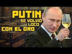 Rusia se despide del dólar: Putin compra oro como loco, desata una fiebre y preocupa a EEUU - YouTube