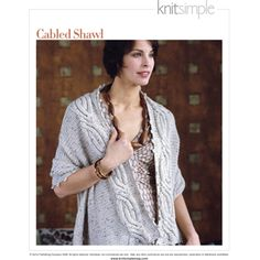 A crocheted picot border edges this stylsh wrap knit, worked in reverse-stockinette stitch with easy but elegant cables. Vogue Knitting, Stockinette, Easy Knitting, Shawl, Knitwear, Elegant, Sweaters, Fashion, Haute Couture