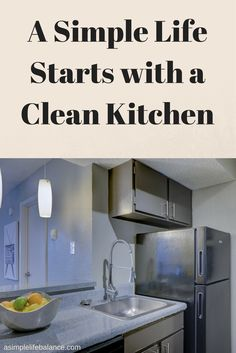 A simple life starts with a clean kitchen