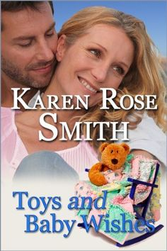 Toys And Baby Wishes (Finding Mr. Right series) by Karen Rose Smith, http://www.amazon.com/dp/B007HV8ERG/ref=cm_sw_r_pi_dp_FuWyrb0RMDCDJ