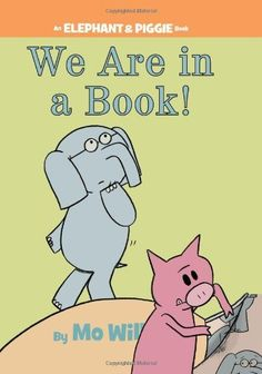 We Are in a Book! (An Elephant and Piggie Book) by Mo Willems, http://www.amazon.com/dp/1423133080/ref=cm_sw_r_pi_dp_EZJsqb1J96MDW |$8.99