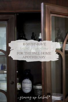 |Ready to stock your home apothecary for fall? If so here are 10 of my must-have herbal preparations for the fall apothecary!