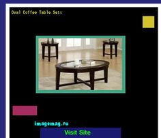Oval Coffee Table Sets 142659 - The Best Image Search
