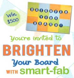 Brighten Your Board with #SmartFab for your chance to win a $500 gift card! #bulletinboard #classroom #teachers