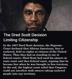 See more. The Dred Scott Decision Limiting Citizenship - In the 1857 Dred  Scott decision 44e835fd5