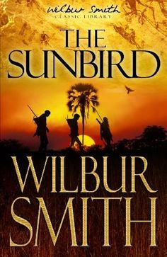 The Sunbird my favourite Wilbur Smith novel. Even with the 1970's setting lol!