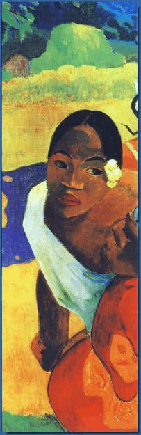 Paul Gauguin -- if you ever get the chance, it is stunning to see his work in person