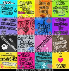 Tag your friends and your pals with most popular tags and ...