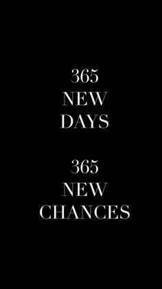 363 New Chances left to be better than the day before! You are Awesome! Happy New Month Quotes, Happy New Year Message, Happy New Year Images, Quotes About New Year, New Year Wallpaper, Black Wallpaper, New Year New Me, Happy New Year 2020, Meaningful Quotes