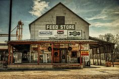 Feed Store by Ryan Wyckoff Old General Stores, Old Country Stores, Country Life, Drive In, Route 66, Cabana, Old Gas Stations, Filling Station, Old Barns