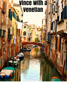 Venice through a Venetian. Travel to Venice for cheap, things to do in Venice for free.