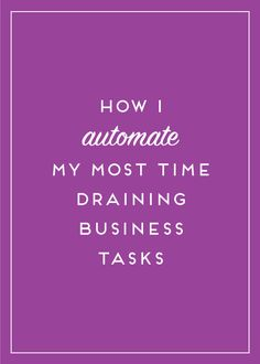 Time management is a key component to running my own business. Here's how I automate the most draining tasks! Use these time management tips today. Business Advice, Business Entrepreneur, Business Marketing, Online Business, Business School, Email Marketing, Internet Marketing, Marketing Automation, Business Opportunities