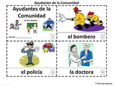 Spanish Community Helpers 2 Emergent Readers by Sue Summers - Ayudantes de la Comunidad - 1 with text and images, 1 with text only so students can sketch and create their own versions of the booklets.