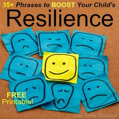 """Boost Resilience - When children have positive input from adults, it boosts their sense of control and self-esteem and they can deal more effectively with the inevitable difficulties in life. """"Things our parents say to us as children have special sticking power in our brains – and can become powerful parts of our inner voices."""""""