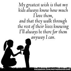 This is what I want my kids to know. There are people that do not have this from their parents. by sgmama