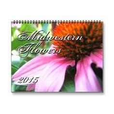 Midwestern Flowers 2015, Original Photography Calendar