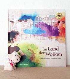 """""""Ein Kinderbuch zu einem wichtigen Thema, sehr schön und ansprechend umgesetzt."""", Rezension zu Alexandra Helmig / Anemone Kloos: 'Im Land der Wolken' bei Buchsichten"""