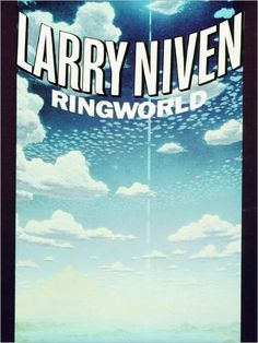 Ringworld (Known Space Series) ~ Larry Niven
