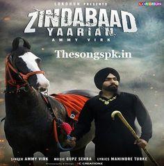 Zindabad Yaarian - Ammy Virk Full Mp3 Songspk Download