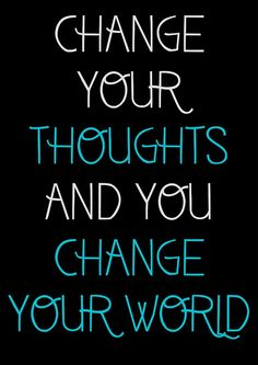 you CAN change your thoughts and how you feel~ | rePinned by APTEDsf.org