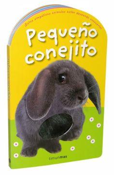 Bonito libro de texturas donde los más pequeños podrán  descubrir lo suave que es el pelo de un conejo. A partir de 6 meses.