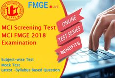 MCI Online Test Series for MCI 2018 Examination. The FMGE Screening Test has been presented by the Screening Test directions which is more popularly known as MCI Screening Test.