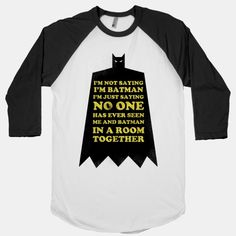 Batman baseball shirt Available in different colors ( I like blue, grey, black, and RED baseball. But grey racerback)