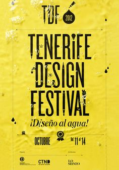 Graphic identity for the Canary island Design main Festival: TDF.  - Lo Siento